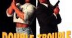 Program tv ieri Double Trouble FILMCAFE