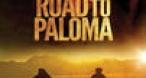 Program tv  Drumul spre Paloma Cinemax