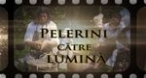 Program tv  Pelerini către Lumină Neptun TV
