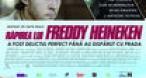 Program tv marti Răpirea lui Freddy Heineken Film +