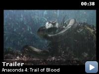 Trailer Anaconda 4: Drumul sangelui