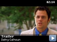 Trailer Daltry Calhoun: tata fara voie