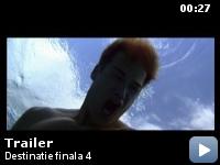 Trailer Destinatie finala 4