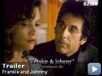 Trailer Frankie si Johnny
